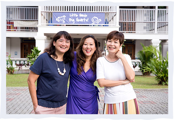 Karen Ponniah (Curriculum Head), Sherlyn Lee (Founder) and Valerie Lee (Principal)